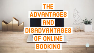 The Advantages and Disadvantages of Online Booking