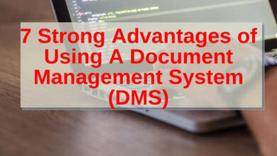 7 Strong Advantages of Using a document Management System